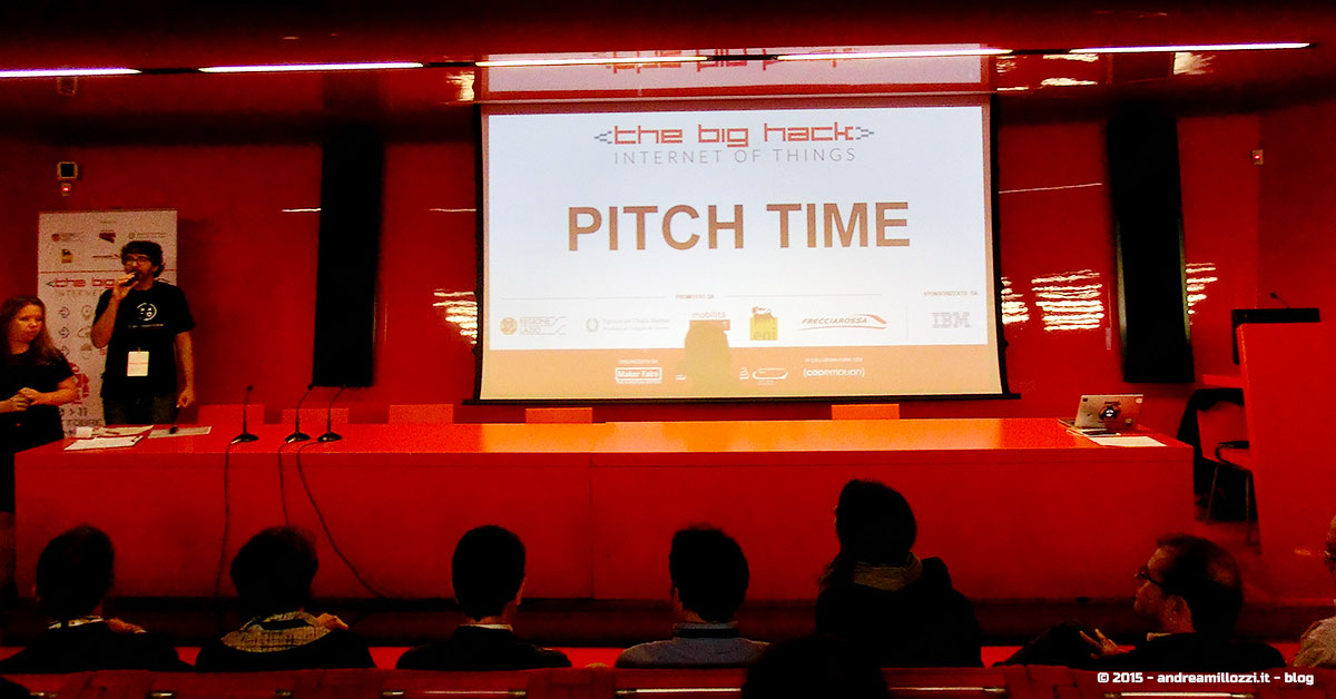 Hackathon | The Big Hack of Maker Faire Roma 2015 - pitch time