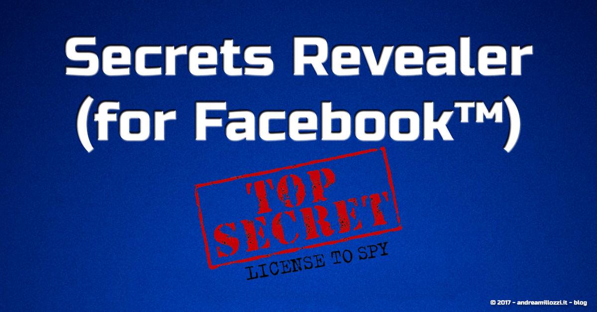 Secrets Revealer (for Facebook™): scopri tutte le informazioni