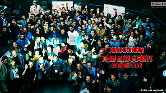 Andrea Millozzi blog - Hackathon: The Big Hack, Maker Faire Roma 2015 - CIAONE finale!