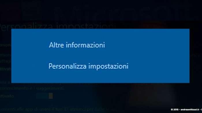 Andrea Millozzi blog - Microsoft Windows 10: consigli per difendere la privacy e vivere tranquilli - personalizza impostazioni
