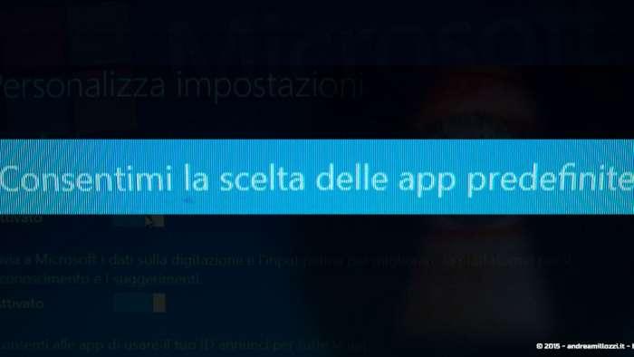 Andrea Millozzi blog - Microsoft Windows 10: consigli per difendere la privacy e vivere tranquilli - scelta App predefinite, opzione