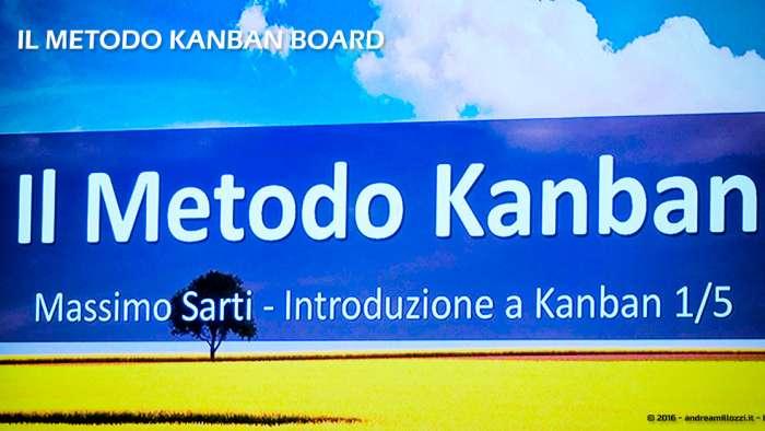 Andrea Millozzi blog | Il metodo Kanban Board: una metodologia AGILE per raggiungere gli obiettivi attraverso la visualizzazione dei processi | il metodo Kaban Board