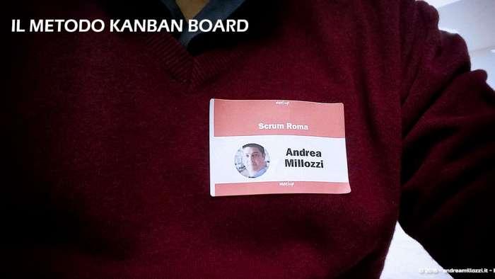 Andrea Millozzi blog | Il metodo Kanban Board: una metodologia AGILE per raggiungere gli obiettivi attraverso la visualizzazione dei processi | dettaglio