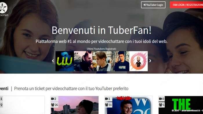 Andrea Millozzi blog | TuberFan: la startup made in Italy che permette ai Fan di videochattare con i loro YouTuber preferiti | il sito