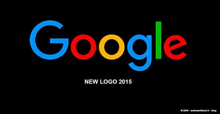 Andrea Millozzi blog - Google cambia il nuovo logo nel 2015 - Google, nuovo logo