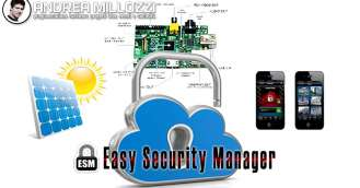 Andrea Millozzi blog - Easy Security Manager: sistema integrato a prova di furto
